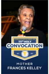 111th Holy Convocation | Mother Frances Kelley