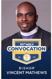 111th Holy Convocation | Bishop Vincent Mathews