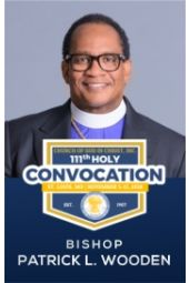 111th Holy Convocation | Bishop Patrick Wooden