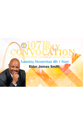 107th Holy Convocation | Elder James Smith [DVD]