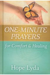 One-Minute Prayers for Comfort and Healing (One-Minute Prayer Series)