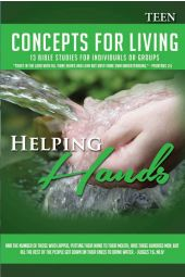 """Concepts for Living   Teen """"Helping Hands"""""""