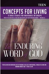 Concepts for Living | Teen: Enduring the Word of God