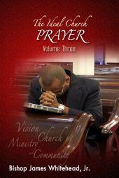The Ideal Church Series | Prayer