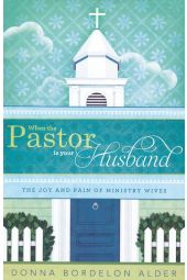 When the Pastor Is Your Husband