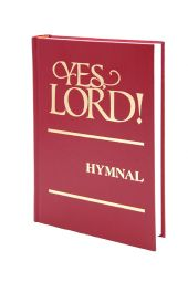 Yes, Lord! Hymnal-Red